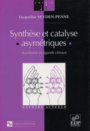 Synthèse et catalyse asymétriques - EDP Sciences - 9782868833679 -