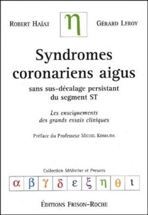 Syndromes coronariens aigus sans sus-décalage persistant du segment ST - frison roche - 9782876714236 -