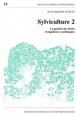 Sylviculture 2 - presses polytechniques et universitaires romandes - 9782880743499 -