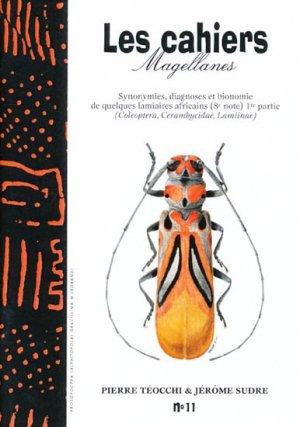 Synonymies, diagnoses et bionomie de quelques Lamiaires africains (8e note) 1 re partie - magellanes - 9782911545207 -