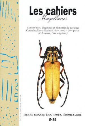 Synonymies, Diagnoses et Bionomie de Quelques Cerambycidae - 2e Partie - magellanes - 9782911545573 -