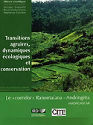 Transitions agraires, dynamiques écologiques et conservation  - ird / cité - 9782709916394 -