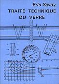 Traité technique du verre - LAVOISIER / TEC ET DOC - 9782877771023 -
