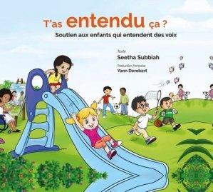 T'a entendu ça ? Soutien pour les enfants qui entendent des voix. - eska - 9782747229685 -