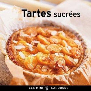 Tartes sucrées - Larousse - 9782035889621 -