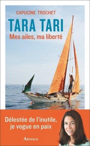 Tari Tari. Mes ailes, ma liberté - Flammarion - 9782081445567 -