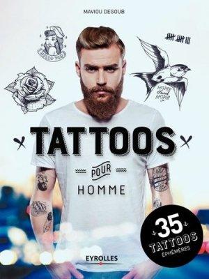 Tattoos pour homme. 35 tattoos éphémères - Eyrolles - 9782212143133 -