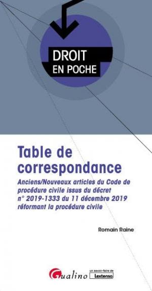 Table de correspondance - Procédure civile. Anciens-nouveaux articles du code de procédure civile - gualino - 9782297099714 -