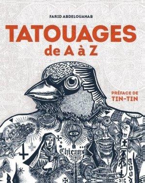 Tatouages de A à Z - Chronique Editions - 9782366025781 -