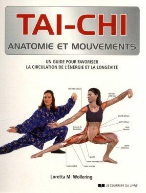 Tai-chi anatomie et mouvements - le courrier du livre - 9782702914700 -