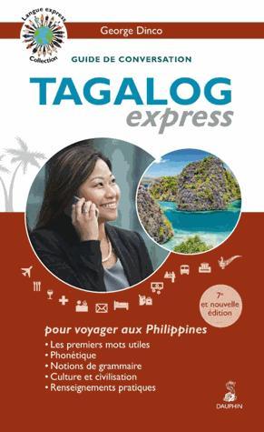 Tagalog Express (7e Édition) - dauphin - 9782716316439 -