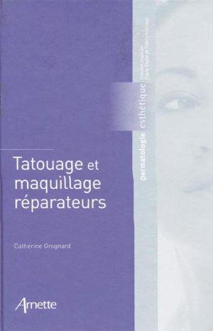 Tatouage et maquillage réparateurs - arnette - 9782718411880 -
