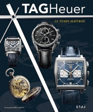 TAG Heuer - etai - editions techniques pour l'automobile et l'industrie - 9782726896136 -