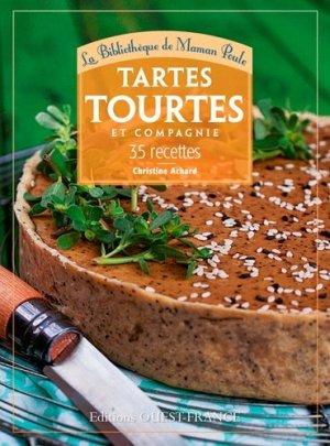 Tartes, tourtes et compagnie. 35 recettes - Ouest-France - 9782737363320 -