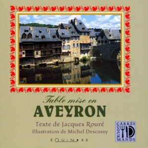 Table mise en Aveyron - equinoxe - 9782841351039 -