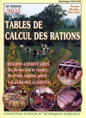 Tables de calcul des rations 2014 - sciences et techniques agricoles - 9782907710053 -
