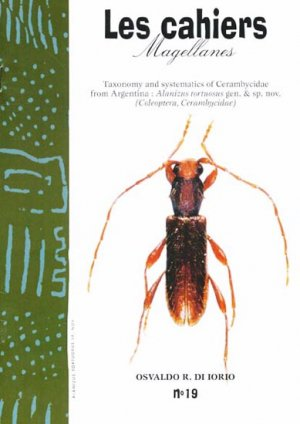 Taxonomy and systematics of Cerambycidae from Argentina Alanizus tortuosus gen. & sp. nov. - magellanes - 9782911545283 -