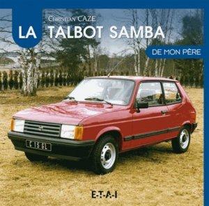 Talbot samba de mon père - etai - editions techniques pour l'automobile et l'industrie - 9791028300531 -