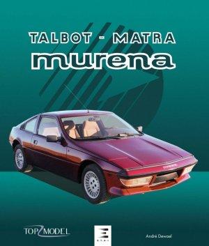 Talbot Matra Murena - etai - editions techniques pour l'automobile et l'industrie - 9791028304706 -