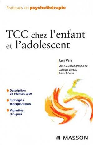 TCC chez l'enfant et l'adolescent - elsevier / masson - 9782294704024 -