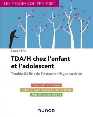 TDA/H chez l'enfant et l'adolescent - dunod - 9782100807215 -