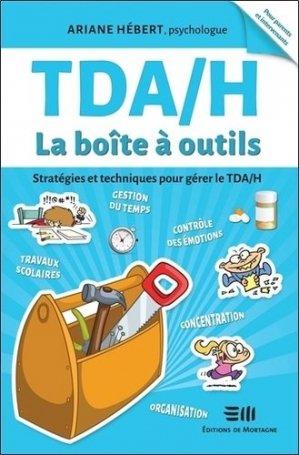 TDA/H La boîte à outils - de mortagne - 9782896624836 -