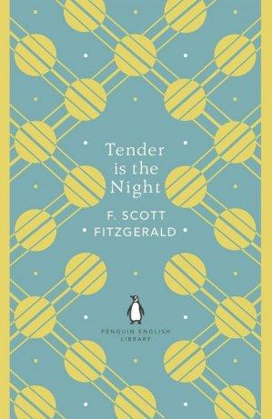 Tender is the Night - penguin classics - 9780241341483 -