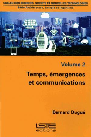 Temps, émergences et communications - iste - 9781784053499 -