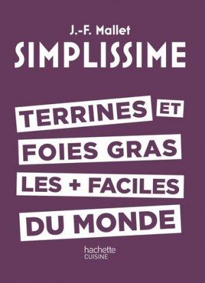 Terrines et foie gras les plus faciles du monde - Hachette - 9782011356888 -