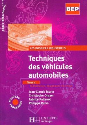 Techniques des véhicules automobiles Tome 1 - hachette - 9782011800367 -