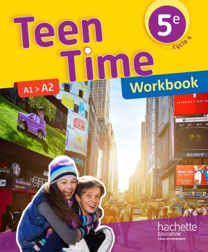 TEEN TIME CYCLE 4 POUR 5E WORKBOOK  - HACHETTE - 9782014627282 -