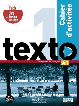 Texto 1 - Pack Cahier d'activités + Version numérique - Hachette Français Langue Etrangère - 9782017141860 -