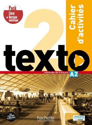Texto 2 - Pack Cahier d'activités + Version numérique - Hachette Français Langue Etrangère - 9782017141884 -