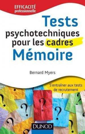 Tests psychotechniques pour les cadres : Mémoire - Dunod - 9782100563876 -