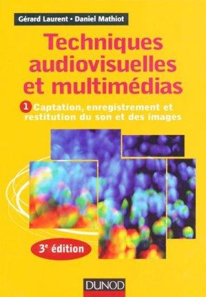 Techniques audiovisuelles et multimédias - dunod - 9782100575992 -