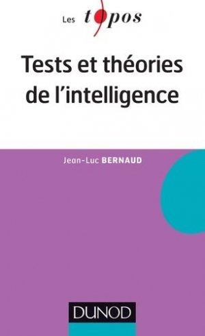 Tests et théories de l'intelligence - dunod - 9782100703746