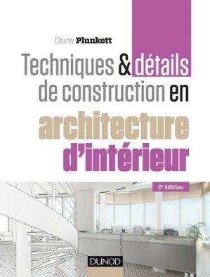 Techniques et détails de construction en architecture d'intérieur - dunod - 9782100726622 -