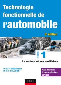 Technologie fonctionnelle de l'automobile - Tome 1 - dunod - 9782100794768 -