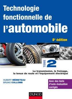 Technologie fonctionnelle de l'automobile - Tome 2 - dunod - 9782100794775