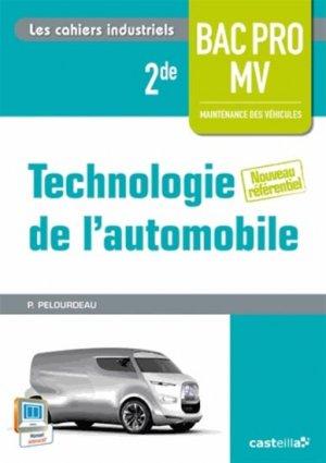 Technologie de l'automobile 2de Bac Pro Maintenance des véhicules - casteilla - 9782206100166 -