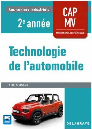 Technologie automobile CAP maintenance véhicules 2e année - Pochette élève - delagrave - 9782206102443 -