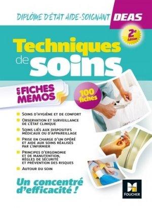 Techniques de soins en fiches mémos - Diplôme d'état Aide-soignant- DEAS - foucher - 9782216149926