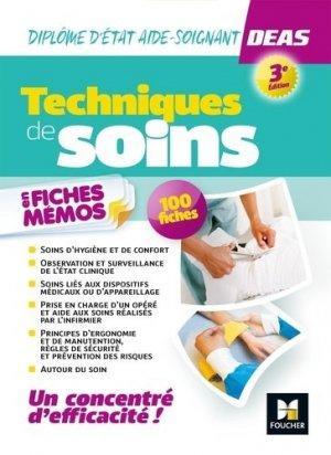 Techniques de soins en fiches mémos. Diplôme d'Etat aide-soignant DEAS, 3e édition - Foucher - 9782216160310 -