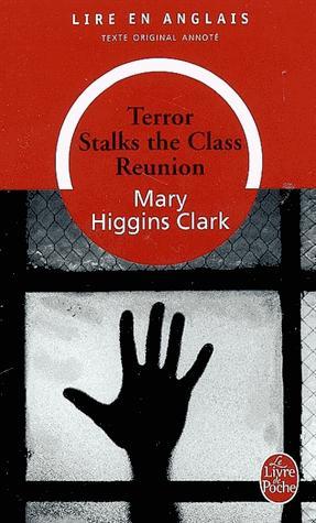 TERROR STALKS THE CLASS REUNION  - le livre de poche - lgf librairie generale francaise - 9782253086918 -