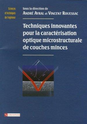 Techniques innovantes pour la caractérisation optique microstructurale de couches minces - CNRS - 9782271064301 -
