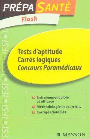 Tests d'aptitude Carrés logiques  - elsevier / masson - 9782294707865 -