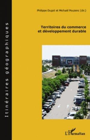 Territoires du commerce et développement durable - l'harmattan - 9782296131163 -
