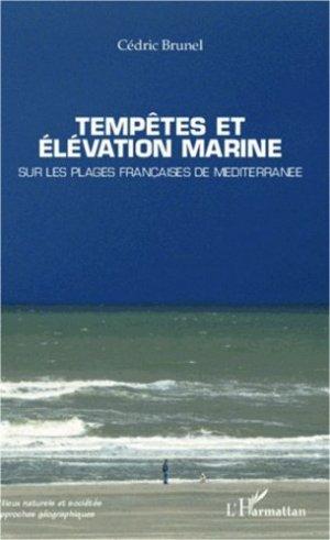 Tempêtes et élévation marine. Sur les plages françaises de Méditerranée - L'Harmattan - 9782296998179 -