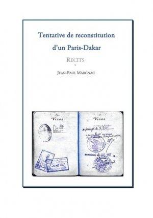 Tentative de reconstitution d'un Paris-Dakar - Books on Demand Editions - 9782322255313 -