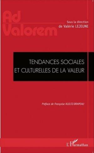 Tendances sociales et culturelles de la valeur - l'harmattan - 9782343062952 -